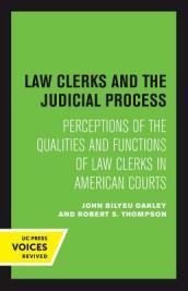 Law Clerks and the Judicial Process