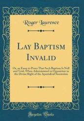 Lay Baptism Invalid