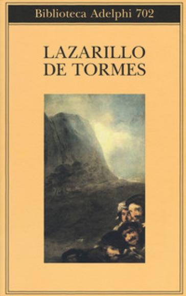 Lazarillo de Tormes - Anonimo |