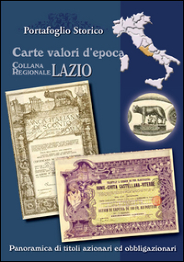 Lazio. Carte valori d'epoca