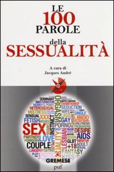 Le 100 parole della sessualità - S. Concato  
