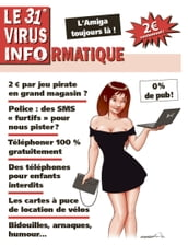 Le 31e Virus Informatique