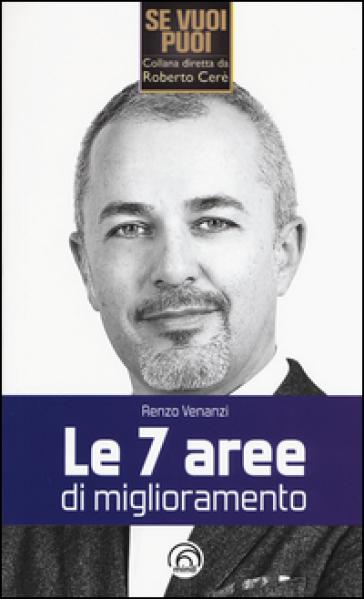 Le 7 aree di miglioramento - Renzo Venanzi   Thecosgala.com