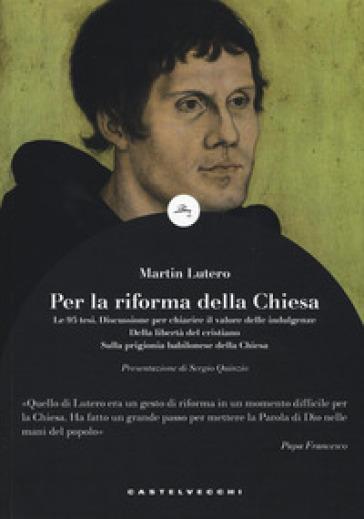 Le 95 tesi - Martin Lutero pdf epub