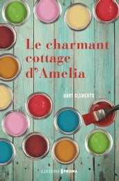 Le Charmant Cottage d Amelia