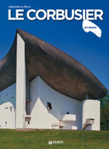 Le Corbusier - Gabriella Lo Ricco pdf epub