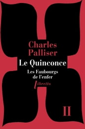 Le Quinconce tome 2