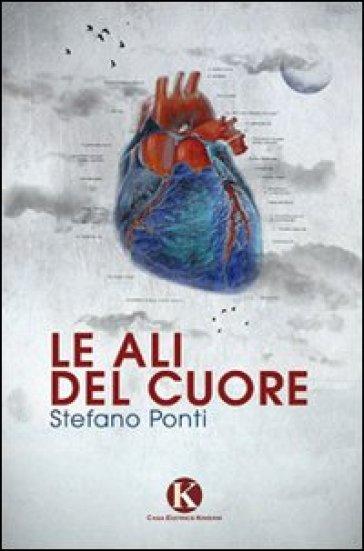 Le ali del cuore - Stefano Ponti pdf epub