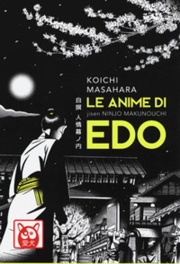 Le anime di Edo - Koichi Masahara |