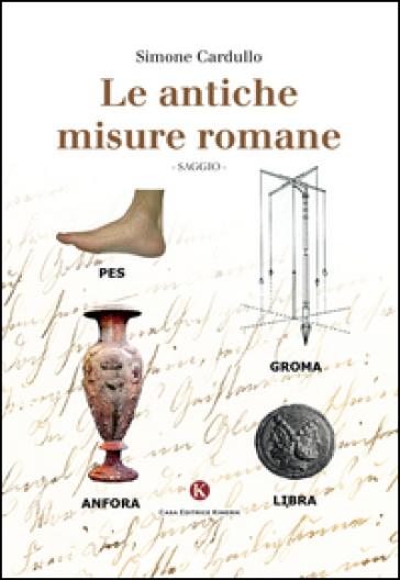 Le antiche misure romane simone cardullo libro - Le 12 tavole romane ...