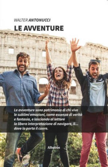 Le avventure - Walter Antonucci | Kritjur.org