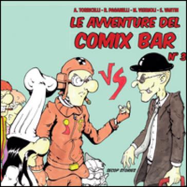 Le avventure del Comix Bar - Andrea Torricelli | Rochesterscifianimecon.com