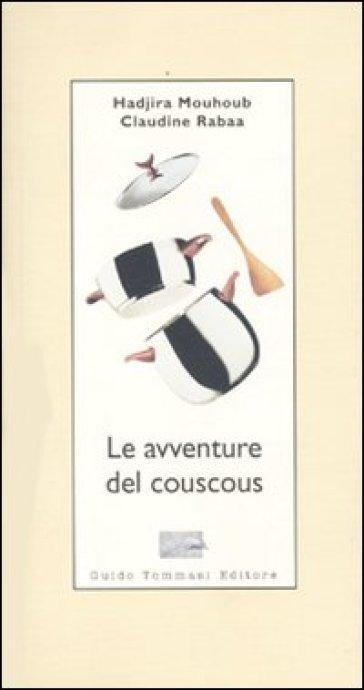 Le avventure del couscous - Hadjira Mouhoub |