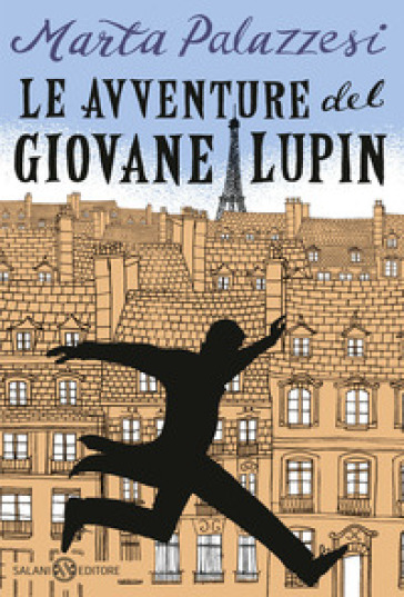 Le avventure del giovane Lupin - Marta Palazzesi pdf epub