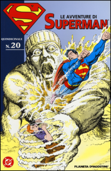 Le avventure di Superman. 20.
