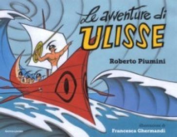 Le avventure di Ulisse - Roberto Piumini |