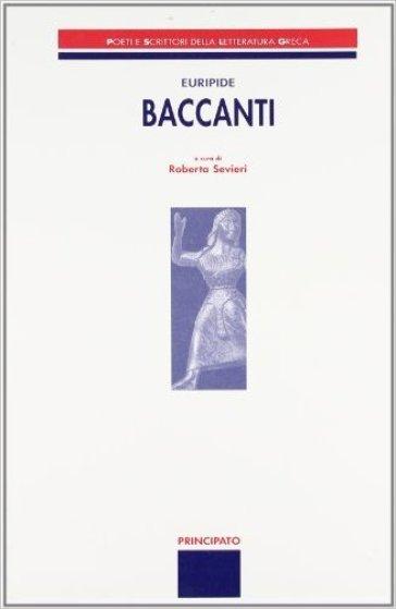 Le baccanti - Euripide |