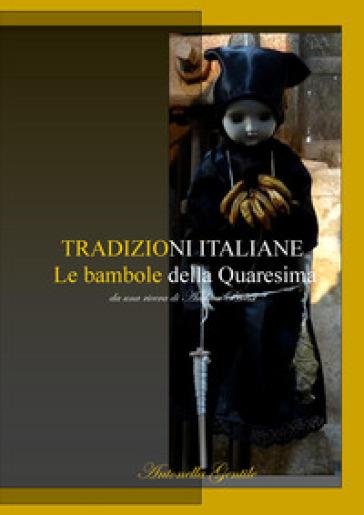 Le bambole della quaresima - Antonella Gentile pdf epub