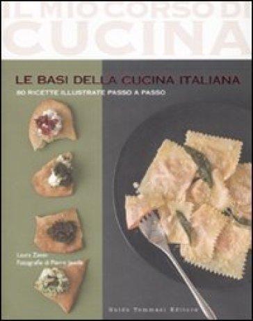 Le basi della cucina italiana - Laura Zavan  