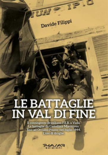 Le battaglie in Val di Fine - Davide Filippi  