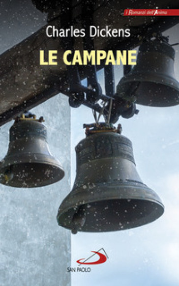 Le campane - Charles Dickens | Jonathanterrington.com