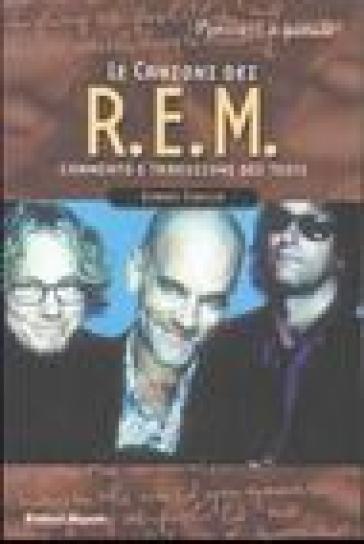 Le canzoni dei R.E.M. - Gianni Sibilla | Rochesterscifianimecon.com