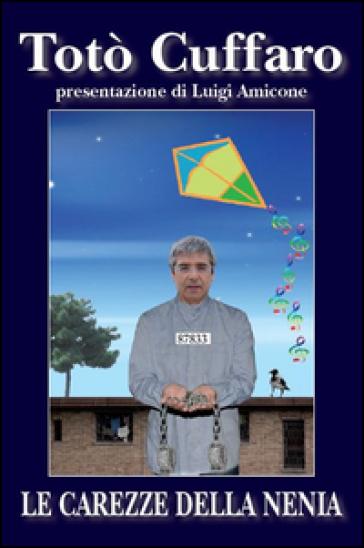 http://www.inmondadori.it/img/Le-carezze-della-nenia-Toto-Cuffaro/ea978886250526/BL/BL/01/NZO/?tit=Le+carezze+della+nenia&aut=Tot%C3%B2+Cuffaro