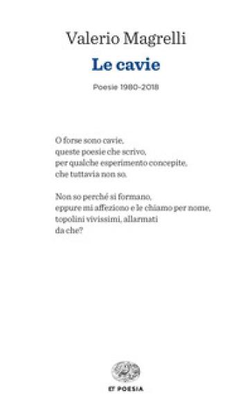 Le cavie. Poesie 1980-2018 - Valerio Magrelli |