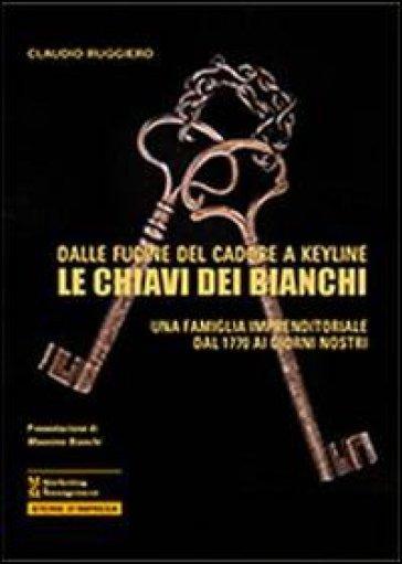 Le chiavi dei Bianchi - Claudio Ruggiero |
