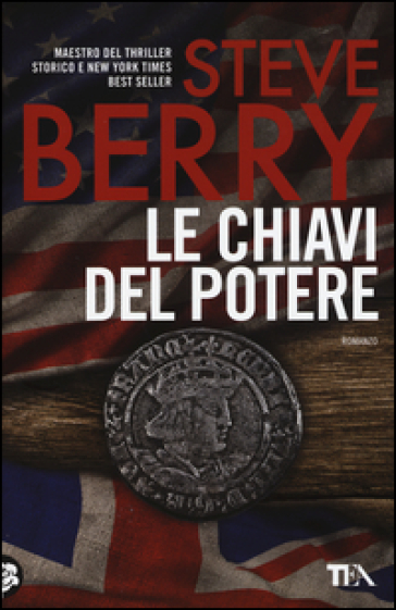 Le chiavi del potere - Steve Berry |