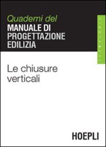 Le chiusure verticali - Francesco Forteleoni |