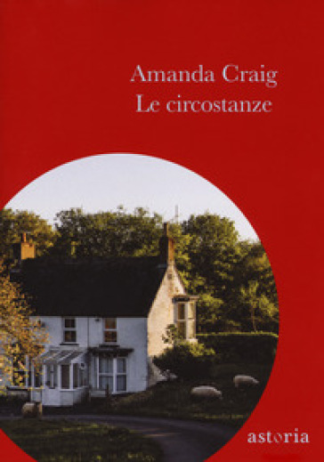 Le circostanze - Amanda Craig | Jonathanterrington.com