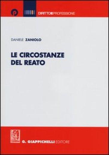 Le circostanze del reato - Daniele Zaniolo  
