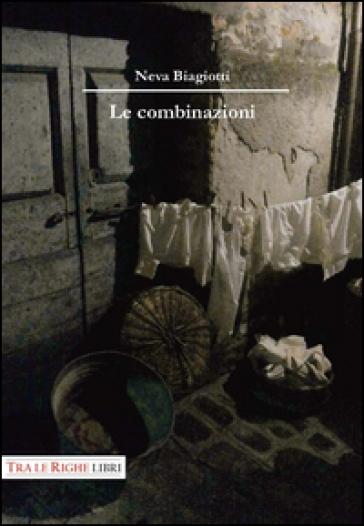 Le combinazioni - Neva Biagiotti |