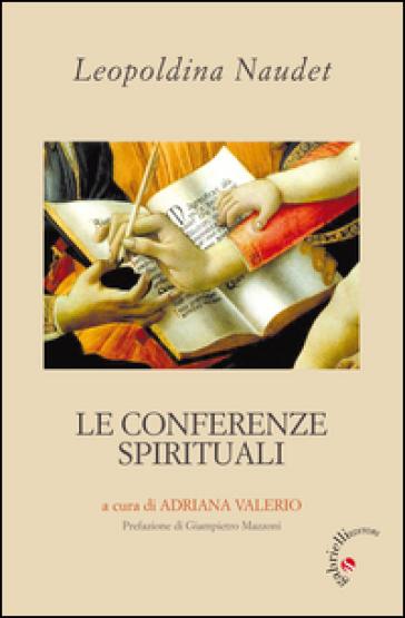 Le conferenze spirituali - Leopoldina Naudet  