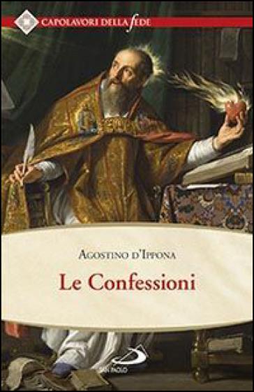 Le confessioni - Agostino (Sant')   Rochesterscifianimecon.com