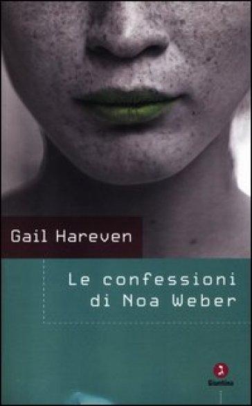 Le confessioni di Noa Weber - Gail Hareven   Kritjur.org