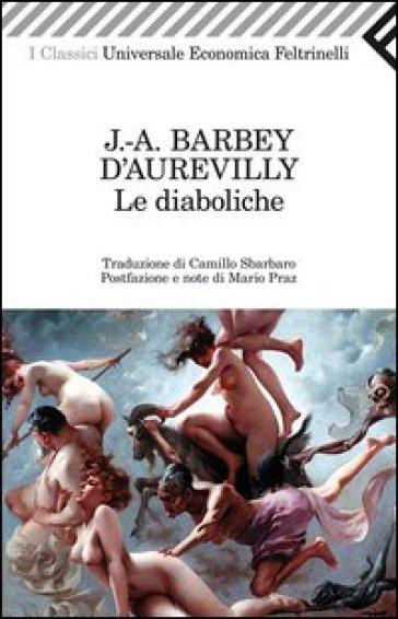 Le diaboliche - Jules-Amédée Barbey d'Aurevilly   Kritjur.org