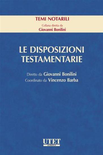 Le disposizioni testamentarie - Giovanni Bonilini   Rochesterscifianimecon.com