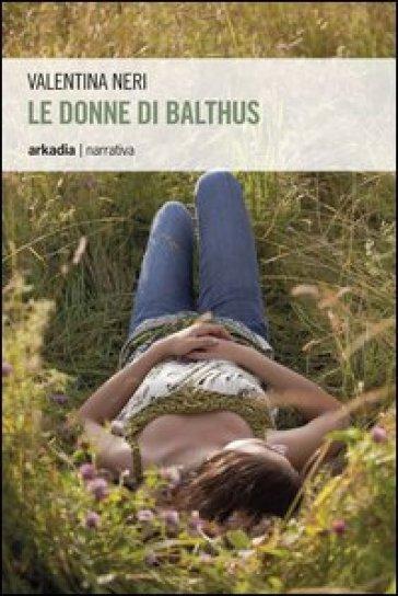 Le donne di Balthus - Valentina Neri |