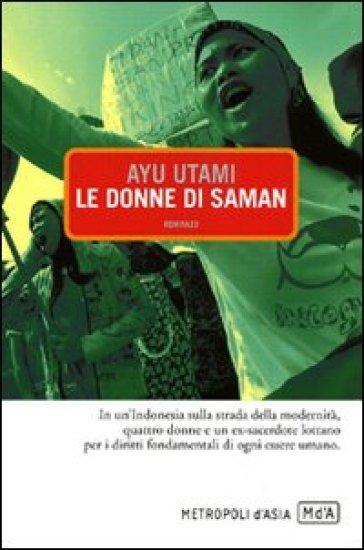 Le donne di Saman - Ayu Utami  