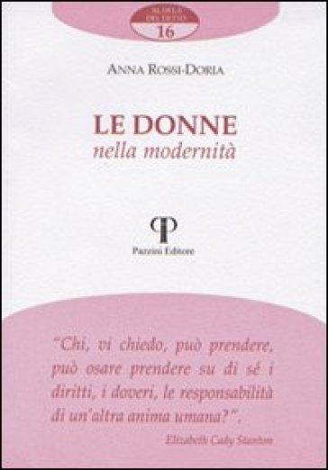 Le donne nella modernità - Anna Rossi Doria  