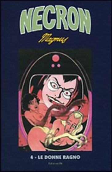 Le donne ragno necron 4 magnus libro mondadori store - Libro da colorare uomo ragno libro ...