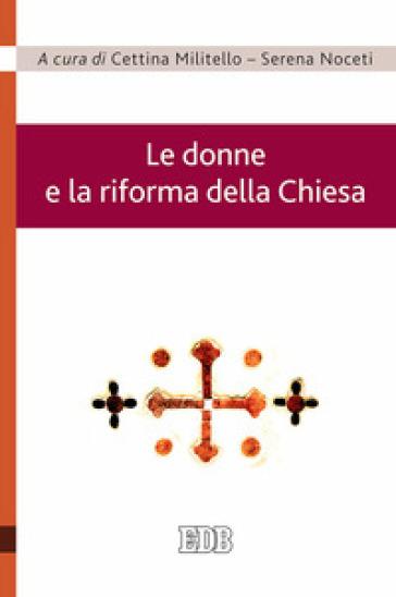 Le donne e la riforma della Chiesa - S. Noceti | Kritjur.org