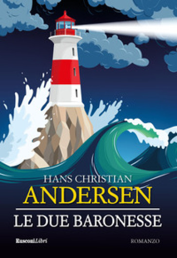 Le due baronesse - Hans Christian Andersen | Kritjur.org