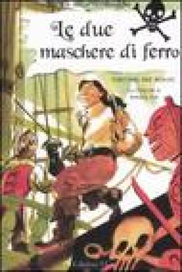 Le due maschere di ferro - Sebastiano Ruiz Mignone  