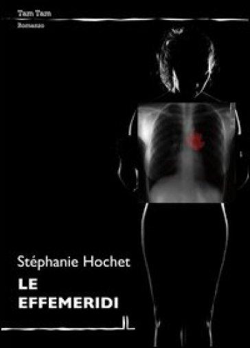 Le effemeridi - Stéphanie Hochet | Kritjur.org