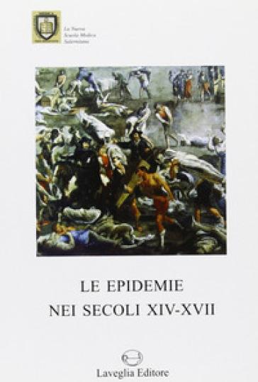 Le epidemie nei secoli XIV-XVI - G. Sangermano | Rochesterscifianimecon.com