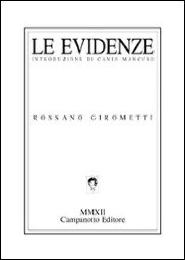 Le evidenze - Rossano Girometti   Kritjur.org