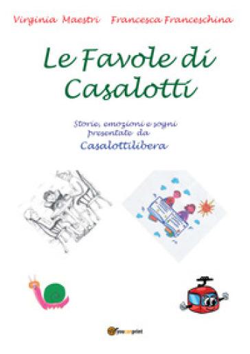 Le favole di Casalotti - Virginia Maestri  